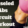 Chiseled Ab Circuit Workout